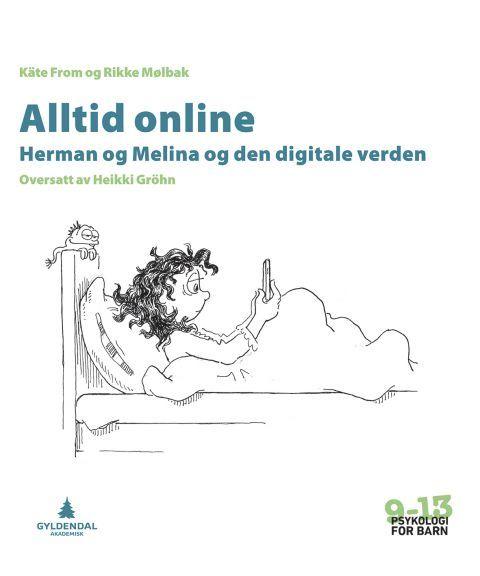 Alltid online (Psykologi for barn 9-13)