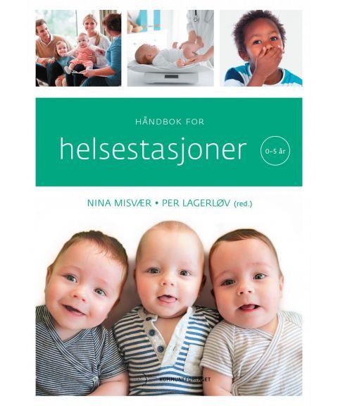 Håndbok for helsestasjoner; 0-5 år (Misvær, Lagerløv)
