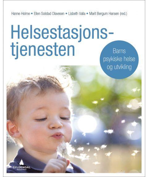 Helsestasjonstjenesten Barns psykiske helse og utvikling