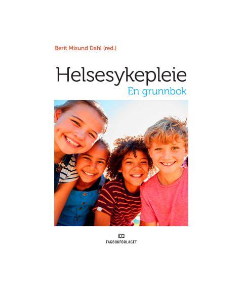 Helsesykepleie - En grunnbok